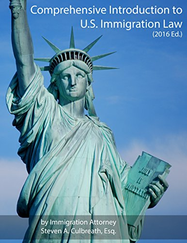 Comprehensive Introduction to U.S. Immigration Law (2016 Ed.) (English Edition)