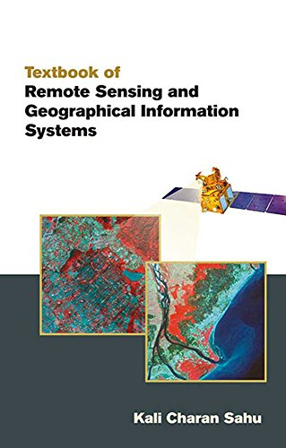 Textbook of Remote Sensing and Geographical Information Systems