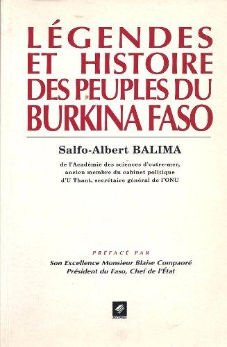 Légendes et histoire des peuples du Burkina Faso