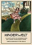 Kinderwelt: 10 Kunstkarten zu Kinderb?chern der Wiener Jahrhundertwende