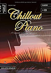 Chillout Piano - 17 romantic and jazzy impressions (inkl. Audio-CD)