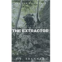 THE EXTRACTOR: When all else fails, it is time to call in . . . The Extractor