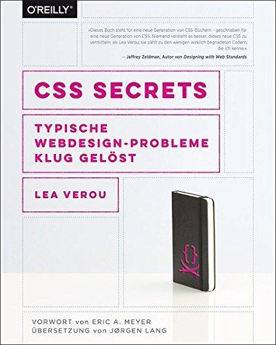 CSS Secrets: Typische Webdesign-Probleme klug gelöst