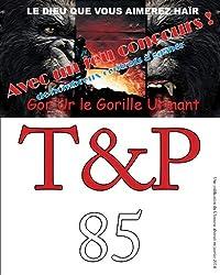 T&P 85