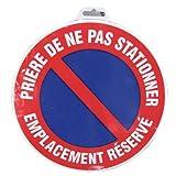 Novap - Panneau - Priere ne pas stationner - emplacement reserve  - Diametre 300Mm Rigide