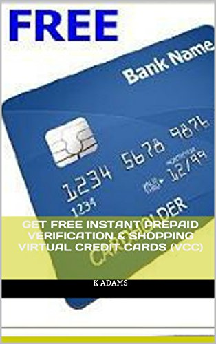 get-free-instant-prepaid-verification-shopping-virtual-credit-cards-vcc-english-edition