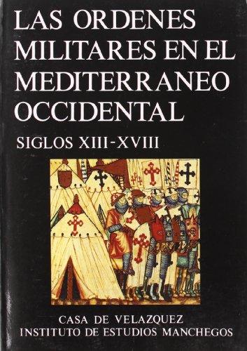 Las órdenes militares en el Mediterráneo Occidental (Coeditions)