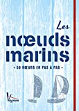 Les nœuds marins (Navigation Voile)