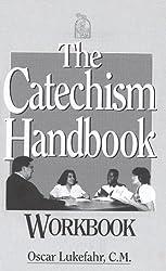 The Catechism Handbook Workbook by Father Oscar Lukefahr CM (1996-06-01)