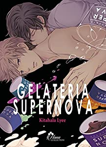 Gelateria Supernova Edition simple One-shot