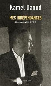 """Afficher """"Mes indépendances"""""""