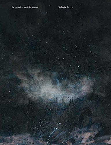 Valérie Favre. La première nuit du monde