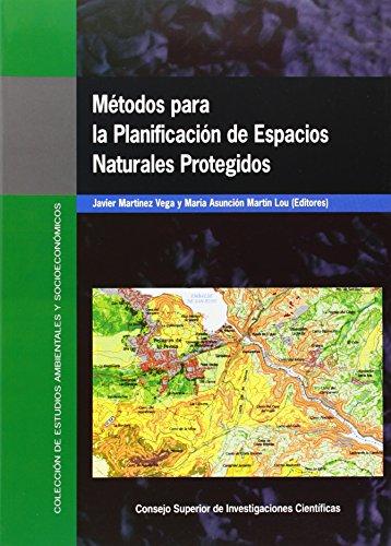 Métodos para la planificación de espacios naturales protegidos (Colección de Estudios Ambientales y Socioeconómicos) por Javier Martínez Vega