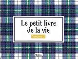 Telecharger Livres Petit livre de la vie volume 3 (PDF,EPUB,MOBI) gratuits en Francaise