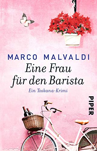 Eine Frau für den Barista: Ein Toskana-Krimi (Barbesitzer-Massimo-Reihe 5) - Toskana Ferienhaus