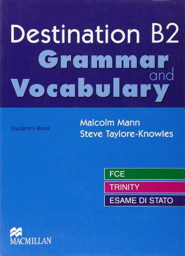 Destination B2. Grammar and vocabulary. Con espansione online. Per le Scuole superiori