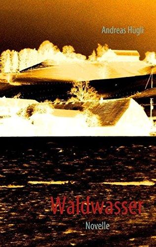 Waldwasser: Novelle