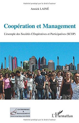 Coopération et Management par Annick Lainé