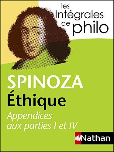 integrales de philo spinoza ethique appendices aux parties i et iv integrales t 34
