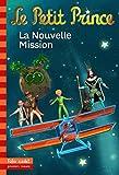 Le Petit Prince:La Nouvelle Mission
