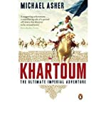[( Khartoum: The Ultimate Imperial Adventure )] [by: Michael Asher] [Mar-2008]
