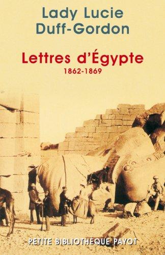 Lettres d'Egypte : 1862-1869