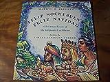 Feliz Nochebuena, Feliz Navidad: Christmas Feasts of the Hispanic Caribbean (An Owlet Book) by Maricel E. Presilla (1996-09-15)