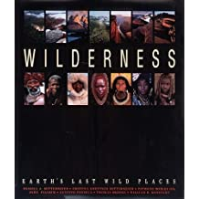 Wilderness: Earth's Last Wild Places by Russell Mittermeier (2003-04-15)