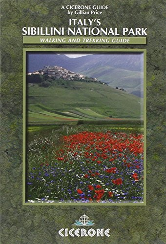 Italy's Sibillini National Park: Walking and Trekking Guide (Cicerone Guide) by Gillian Price (8-Jan-2009) Paperback