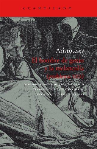 El Hombre De Genio Y La Melancolía (Cuadernos del Acantilado) por Aristóteles