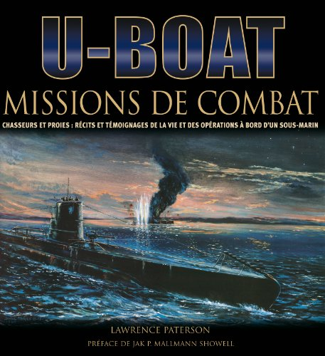 U-Boot : Missions de combat - Chasseurs ...