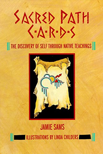 Sacred Path Cards: The Discovery of Self Through Native Teachings por Jamie Sams