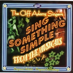 Sing Something Simple From The Musicals by Cliff Adams -