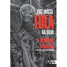 A verdade vencerá: O povo sabe por que me condenam (Portuguese Edition)