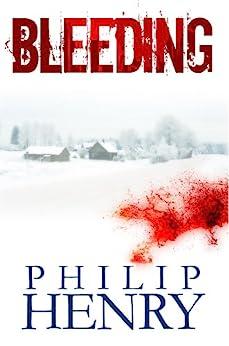 Bleeding (English Edition) di [Henry, Philip]