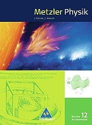 Metzler Astrophysik SII - Ausgabe 2011 für Bayern: Schülerband Astrophysik