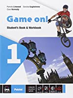 Game on! Student's book-Workbook. Con e-book. Con espansione online. Per la Scuola media: 1