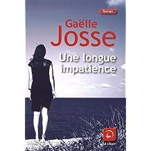 Une longue impatience de Gaëlle Josse