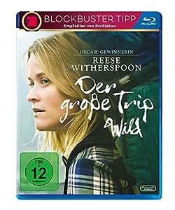 Der große Trip - Wild [Blu-ray]