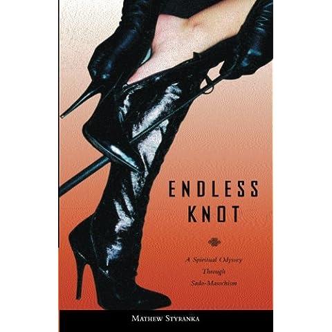Endless Knot: A Spiritual Odyssey Through Sado-Masochism