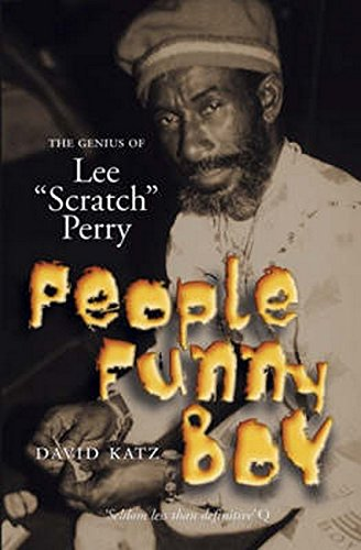 People Funny Boy: The Genius of Lee 'Scratch' Perry: The Genius of Lee 'Scratch' Perry