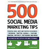 [ 500 SOCIAL MEDIA MARKETING TIPS: ESSENTIAL ADVICE, HINTS AND STRATEGY FOR BUSINESS: FACEBOOK, TWITTER, PINTEREST, GOOGLE+, YOUTUBE, INSTAGRAM, LINKEDI ] BY Macarthy, Andrew ( AUTHOR )Feb-07-2013 ( Paperback )