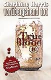Vorübergehend tot: True Blood 1 bei Amazon kaufen