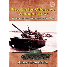 The Easter Offensive, Vietnam 1972. Volume 1: Invasion across the DMZ (Asia@War Book 2) (English Edition)