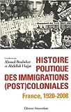 Histoire politique des immigrations (post)coloniales - France, 1920-2008