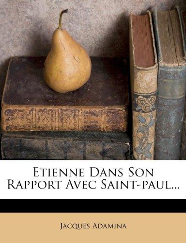 Etienne Dans Son Rapport Avec Saint-paul...