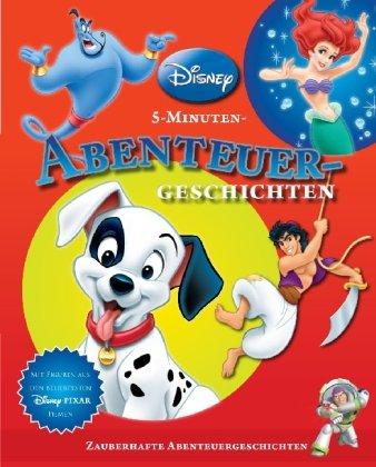 Abenteuer-Geschichten: Disney 5-Minuten-Geschichten