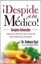 Despide a tu medico (Spanish Edition) by Andrew Saul (2014) Paperback