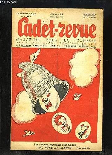 Cadet-Revue N°151 - 7ème année : La Tour Eiffel a 50 ans, par Claude VALLETTE - L'escrime d'hier et d'aujourd'hui, par LESIEUX - Jacques Amyot (1513 - 1593) - Monsieur Poche part pour Marseille ... par LANGLOIS P.-E. & COLLECTIF ALAIN-SAINT-OGAN
