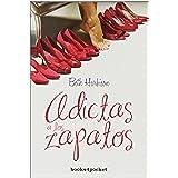 Adictas A Los Zapatos (B4P): 1 (Books4pocket romántica)